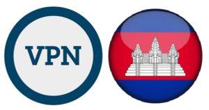 meilleur vpn cambodge