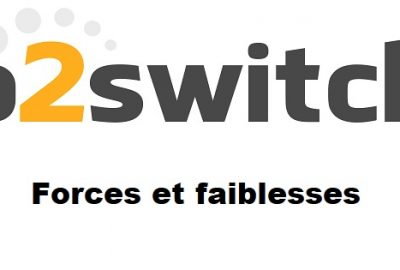 forces et faiblesses o2switch